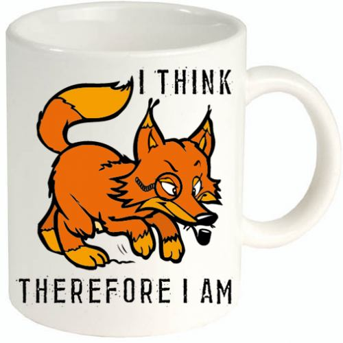 I think therefore I am tazza